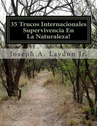 Carte 35 Trucos Internacionales Supervivencia En La Naturaleza! MR Joseph a Laydon Jr