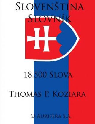 Carte Slovenstina Slovnik Thomas P Koziara