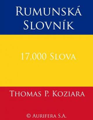 Carte Rumunska Slovnik Thomas P Koziara
