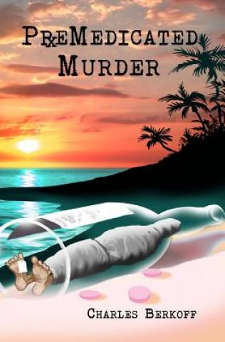 Carte PreMedicated Murder Charles Berkoff