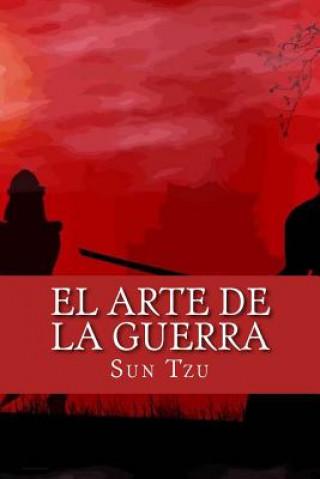 Kniha El Arte de la Guerra (Spanish Edition) Sun Tzu
