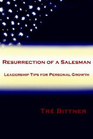 Resurrection of a Salesman