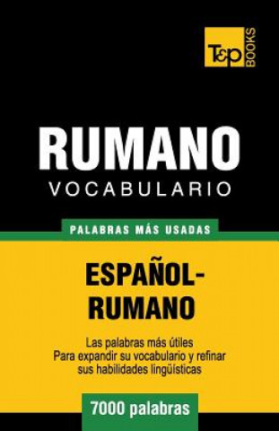 Carte Vocabulario Espanol-Rumano - 7000 Palabras Mas Usadas Andrey Taranov