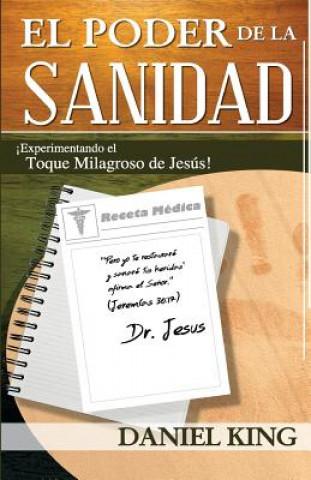 El Poder de La Sanidad: Experimentand El Toque Milagroso de Jesus!