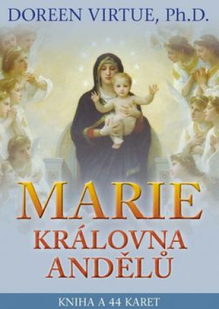 Kniha Marie, královna andělů Doreen Virtue