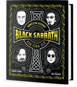 Kompletní historie Black Sabbath Kde číhá zlo