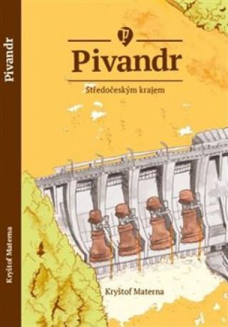 Pivandr Středočeským krajem
