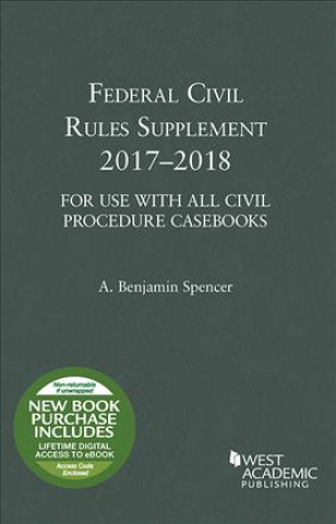 Federal Civil Rules Supplement, 2017-2018