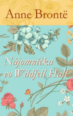 Nájomníčka vo Wildfell Hall