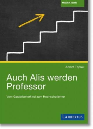 Auch Alis werden Professor