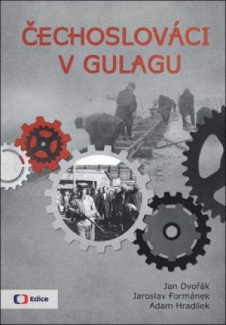 Carte Čechoslováci v Gulagu Jan Dvořák