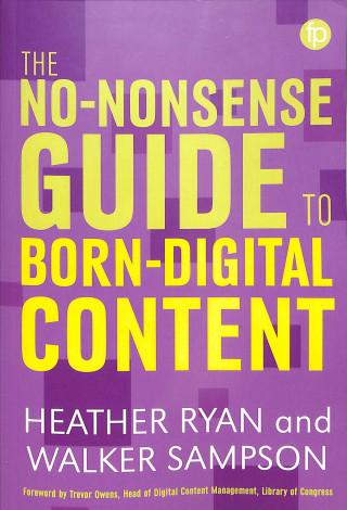 No-Nonsense Guide to Born Digital Content