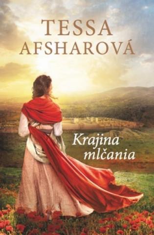 Kniha Krajina mlčania Tessa Afsharová