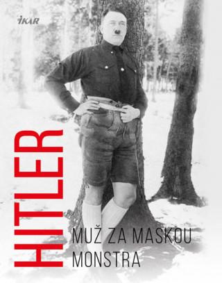 Hitler Muž za maskou monstra