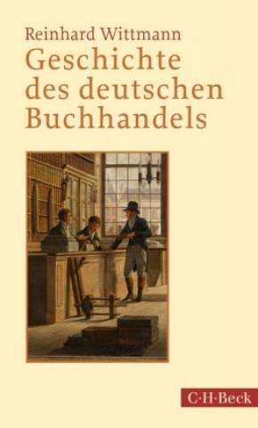 Carte Geschichte des deutschen Buchhandels Reinhard Wittmann