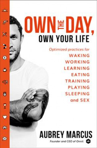 Carte Own the Day, Own Your Life Aubrey Marcus
