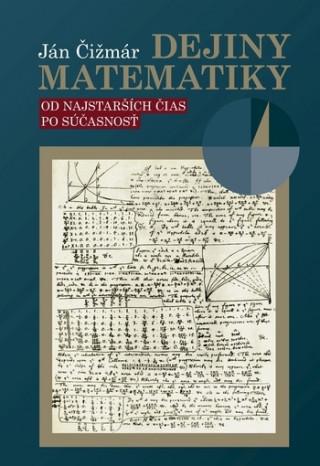 Kniha Dejiny matematiky Ján Čižmár