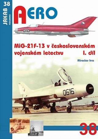 MiG-21F-13 v československém vojenském letectvu 1.díl