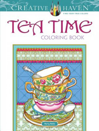Carte Creative Haven Teatime Coloring Book Marty Noble