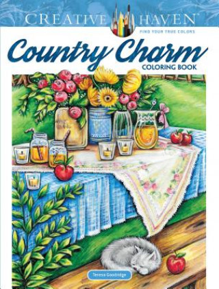 Carte Creative Haven Country Charm Coloring Book Teresa Goodridge