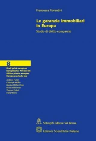 Carte Le garanzie immobiliari in Europa Francesca Fiorentini
