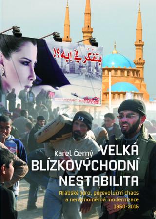 NLN - Nakladatelství Lidové noviny Velká blízkovýchodní nestabilita