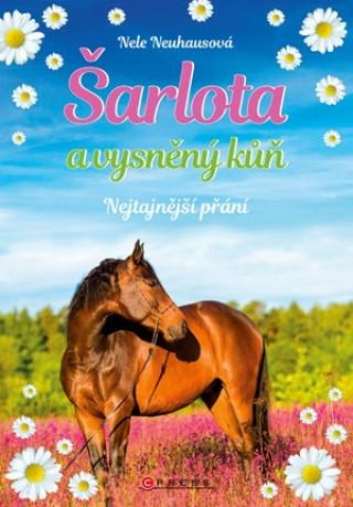 Šarlota a vysněný kůň Nejtajnější přání