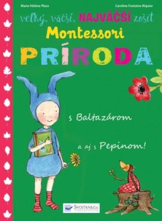 Kniha Montessori Príroda s Baltazárom a aj s Pepinom! neuvedený autor