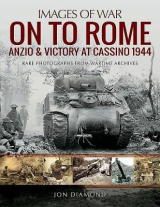 ONTO ROME ANZIO & VICTORY AT CASSINO 194