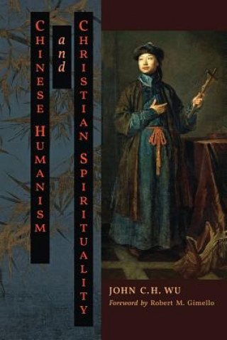 CHINESE HUMANISM AND CHRISTIAN SPIRITUAL