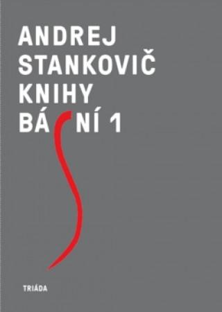 Carte Knihy básní 1, 2 Andrej Stankovič