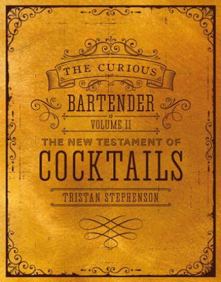 Curious Bartender Volume II