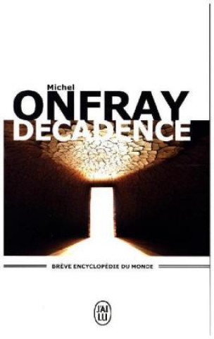 Kniha Décadence Michel Onfray