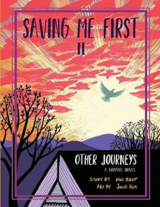 SAVING ME FIRST 2: OTHER JOURNEYS