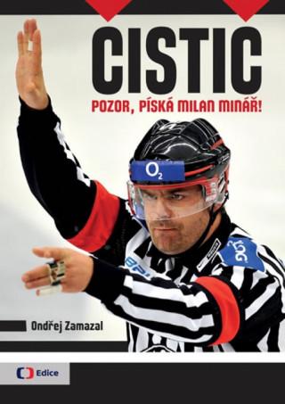 Čistič - Pozor, píská Milan Minář