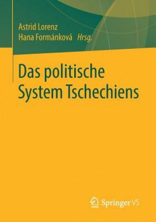 Das Politische System Tschechiens