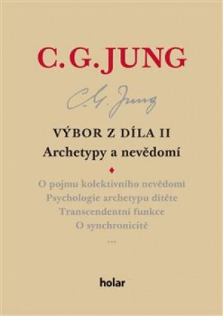 Výbor z díla II. Archetypy a nevědomí