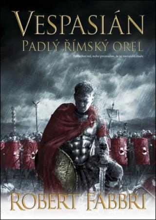 Vespasián Padlý římský orel