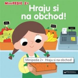 Minipedie 2+ Hraju si na obchod!