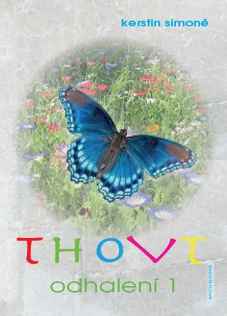 Thovt Odhalení 1
