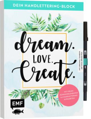 Carte Dein Handlettering-Block - Dream. Love. Create. Mit original Tombow ABT Dual Brush Pen