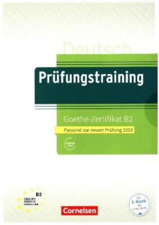 Goethe-Zertifikat B2, Übungsbuch mit Lösungen und Audio-Dateien als Download