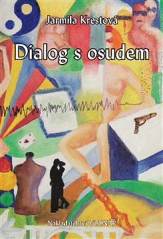 Dialog s osudem