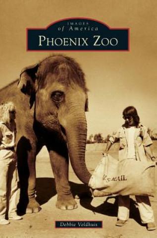 Könyv Phoenix Zoo Debbie Veldhuis