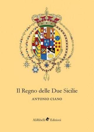 Kniha Regno delle Due Sicilie ANTONIO CIANO