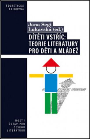 Dítěti vstříc: Teorie literatury pro děti a mládež