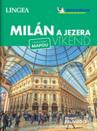 Milán a jezera Víkend