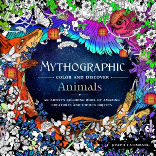 MYTHOGRAPHIC COLOR & DISCOVER ANIMALS