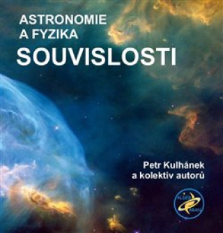 Souvislosti Astronomie a fyzika