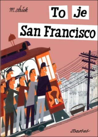 To je San Francisco